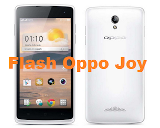 Cara Flash Android Oppo Joy R1001