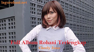 Download Full Lagu Rohani Terlangkap Cherly Juno