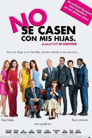 NO SE CASEN CON MIS HIJAS (2014) Ver Online - Español latino