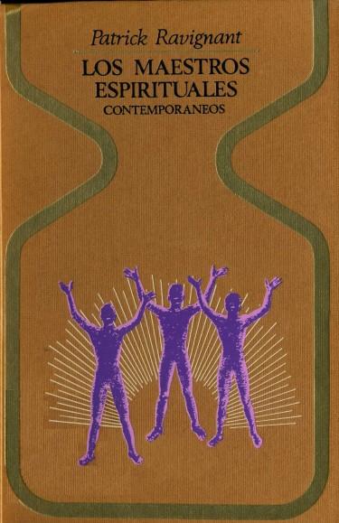 Los Maestros Espirituales Contemporáneos de Patrick Ravignant