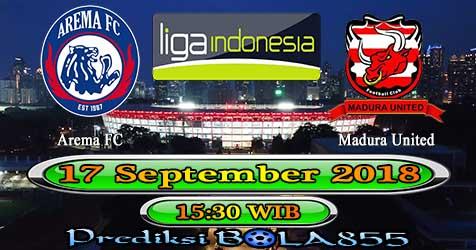 Prediksi Bola855 Arema FC vs Madura United 17 September 2018