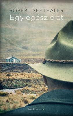 Robert Seethaler – Egy egész élet könyves vélemény, könyvkritika, recenzió, könyves blog, könyves kedvcsináló, György Tekla, Tekla Könyvei