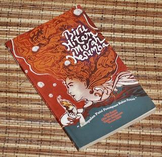 Biru Hitam Merah Kesumba, Kumpulan Puisi Perempuan Bukan Penyair Lulu Ratna, Olin Monteiro, Oppie Andaresta, Vivian Idris