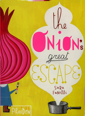 The Onion's Great Escape by Sara Fanelli