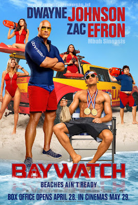 Sinopsis Film Baywatch 2017