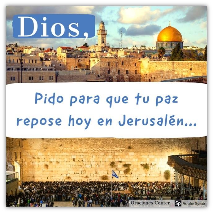 Plegaria para Orar por la Paz de Jerusalén - Una Oración por la ciudad que Dios ama