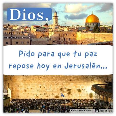 Orad por la Paz de Jerusalén - Una Oración