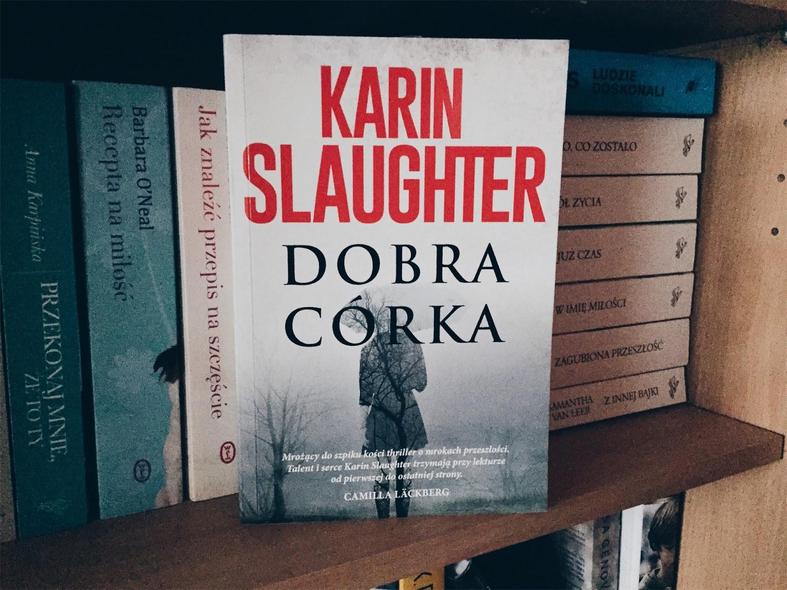 Dobra córka, Karin Slaughter