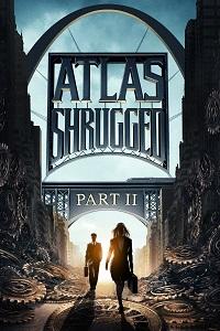 Watch Atlas Shrugged II: The Strike Online Free in HD