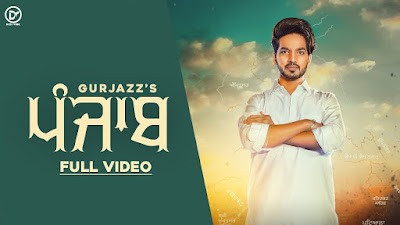 Presenting Latest Punjabi Song Punjab lyrics penned by Rana. Punjab Song is sung by Gurjazz & composed by Rohanpreet Singh
