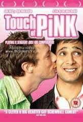 Touch of Pink, 2004