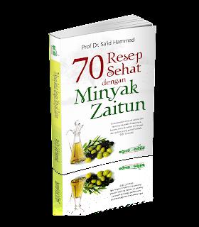 70 Resep Sehat Dengan Minyak Zaitun | TOKO BUKU ONLINE SURABAYA