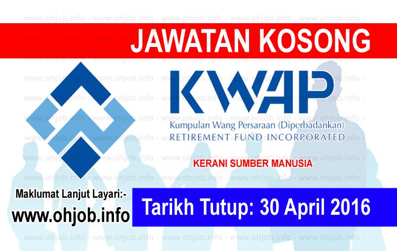 Jawatan Kerja Kosong Kumpulan Wang Persaraan (KWAP) logo www.ohjob.info april 2016