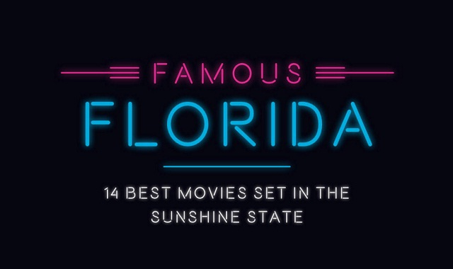 Famous Florida: 14 Best Movies Set in the Sunshine State