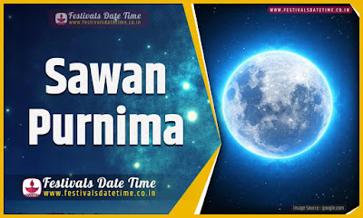 2020 Sawan Purnima Date and Time, 2020 Sawan Purnima Festival Schedule and Calendar