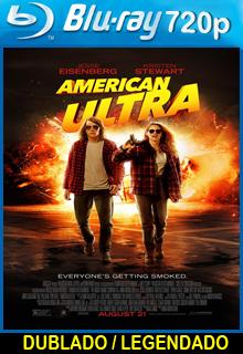 American Ultra Armados e Alucinados