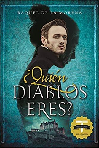 ¿Quién diablos eres? de Raquel de la Morena