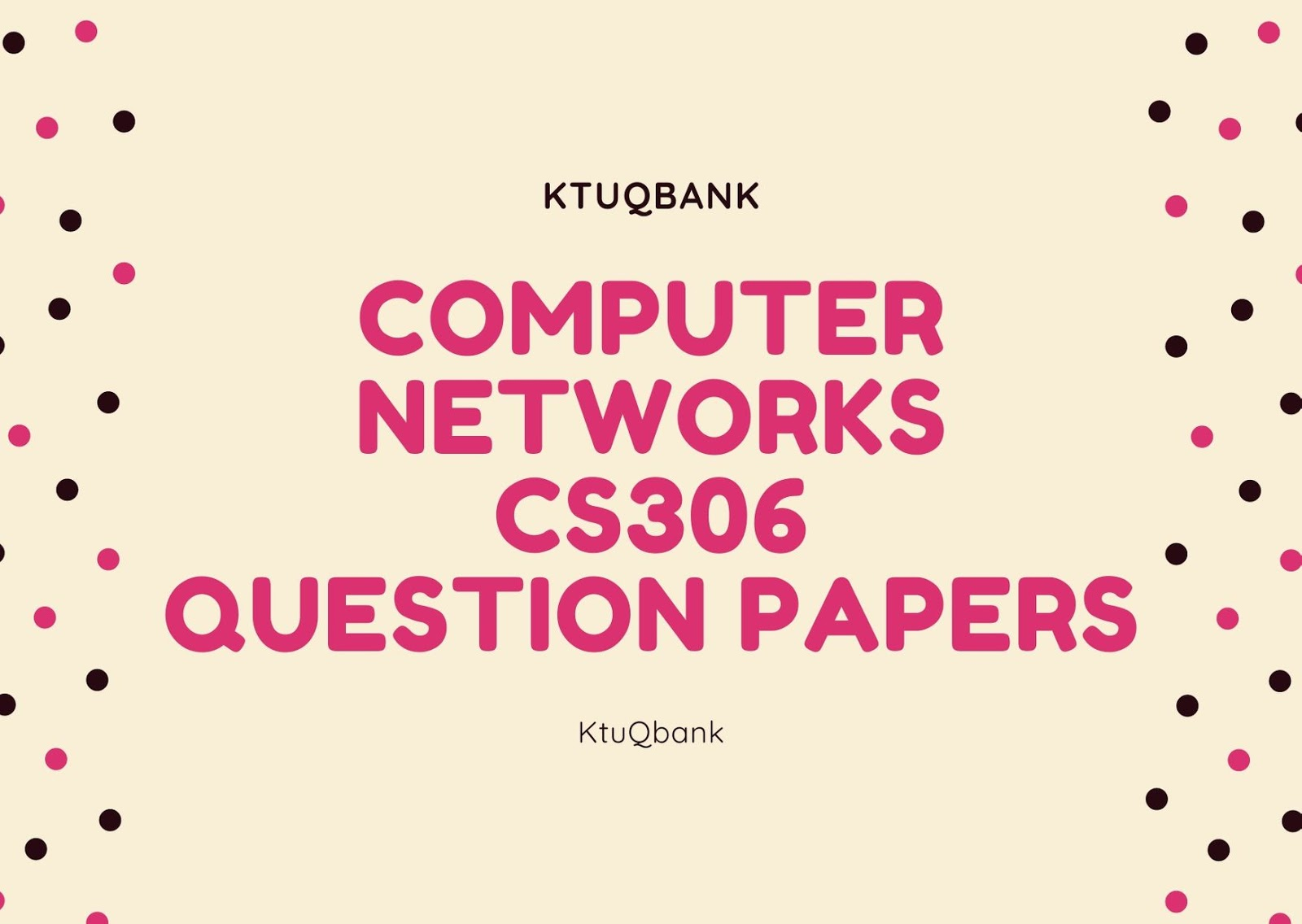 Computer Networks | CS306 | Question Papers (2015 batch)