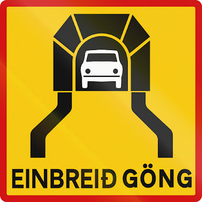 Single lane tunnel (Einbreid Göng) sign in Iceland