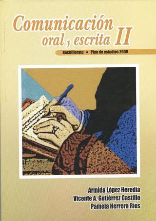 Comunicación oral y escrita II – Armida López Heredia