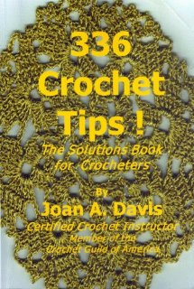 Crochet Tips!  by Joan Davis