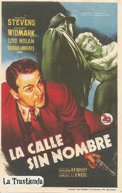 Programa de Cine - La Calle sin Nombre - Richard Widmark - Mark Stevens