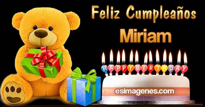 Feliz Cumpleaños Miriam