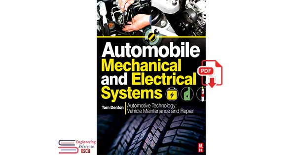 Automobile Mechanical and Electrical Systems Automotive Technology Vehicle Maintenance and Repair
