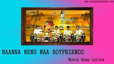 nanna-nenu-naa-boyfriends-telugu-movie-songs-lyrics