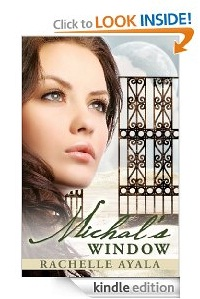Michal's Window by Rachelle Ayala kindle ebook edition