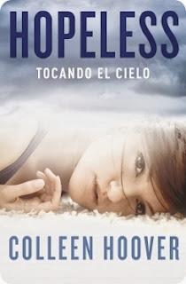 """""""Hopeless. Tocando el cielo"""" de Colleen Hoover"""
