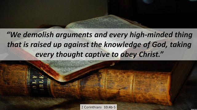 "2 Corinthians 4b-5 ""We demolish every argument and every high-minded thing that is raised up against the knowledge of #God, taking every thought captive to obey #Christ."" #Bible"