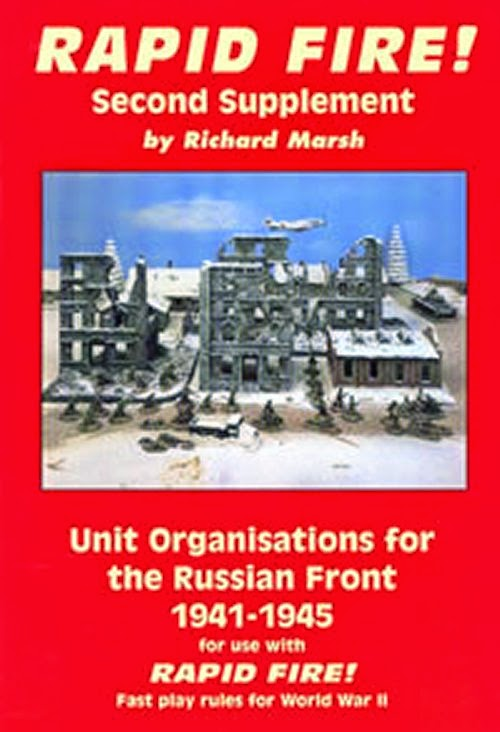 Rapid Fire Unit Organisations for the Russian Front 1941 - 1945