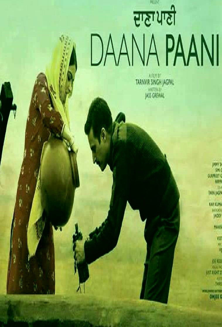 Dana Pani 2018 Full Punjabi Movie Download Hd 720p Mqs World Site
