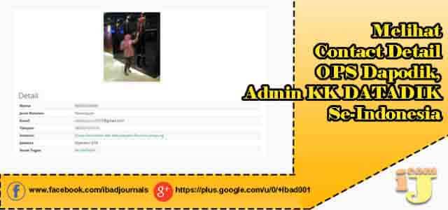 Melihat Contact Detail Ops Dapodik, Admin Kk Datadik Se-Indonesia