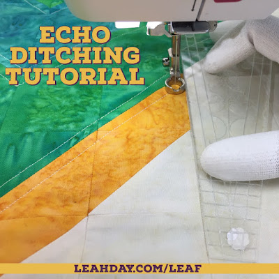 Let's Quilt Leaf Peepers! Echo Ditching and Block 1