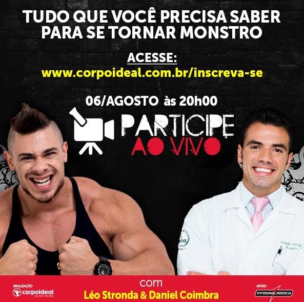 60f3c4f66 ... bate papo ao vivo com o cantor e celebridade da web Léo Stronda e o  nutricionista esportivo Daniel Coimbra