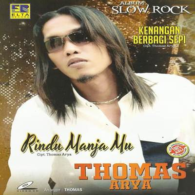 Download Lagu Slowrock Thomas Arya Rindu Manjamu Full Album
