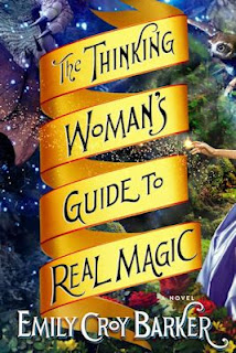 Interview with Emily Croy Barker, author of The Thinking Woman's Guide to Real Magic - August 4, 2013