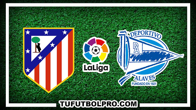 Ver Atletico de Madrid vs Alaves EN VIVO Por Internet