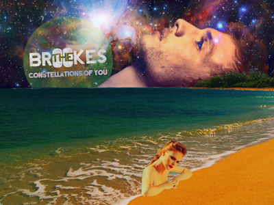 THE BROOKES // CONSTELLATIONS OF YOU