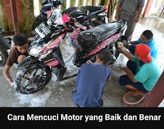 Cara mudah mencuci motor yang baik dan benar