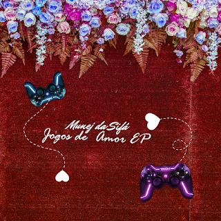 Munej Sefa - Jogo de Amor [EP]