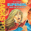 Out Now: Supergirl: Daughter of Krypton