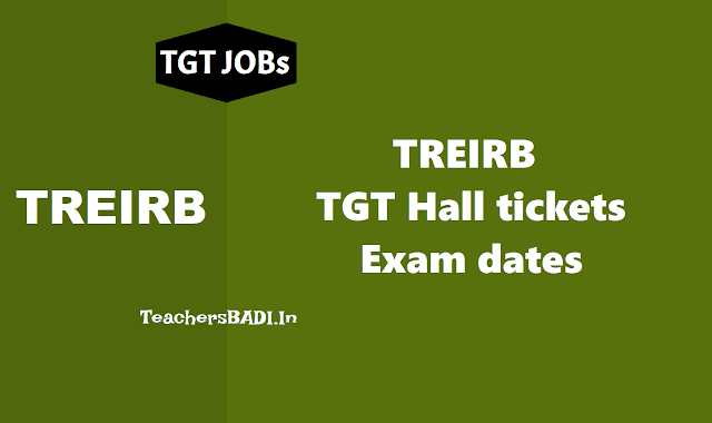 treirb tgt hall tickets 2018 download,tgt exam dates,ts residential recruitment tgt hall tickets 2018,treirb tgt answer key,treirb tgt results,treirb tgt selection list