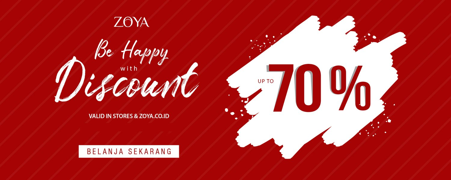 Zoya - Promo Be Happy With Discount s.d 70%