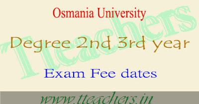 OU degree exam fee last date 2016-2017 ug 2nd 3rd year fees details
