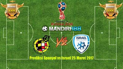 AGEN BOLA - Prediksi Spanyol vs Israel 25 Maret 2017