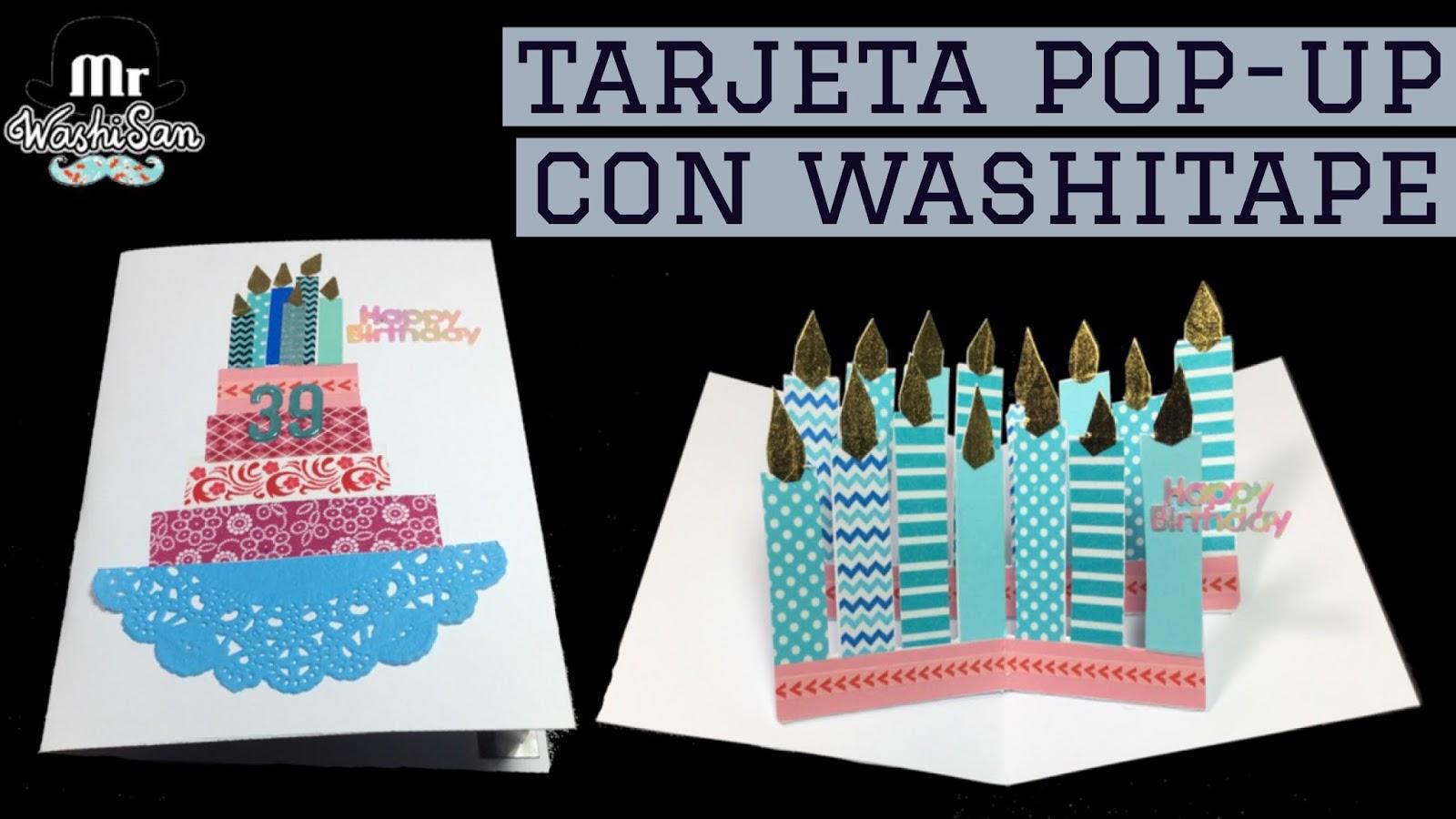 Mr WashiSan: Tarjeta muy fácil pop-up 3D de cumpleaños con washitape