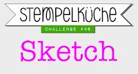http://stempelkueche-challenge.blogspot.de/2016/06/stempelkuche-challenge-46-sketch.html